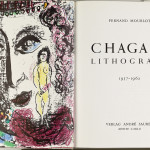 Marc Chagall. Chagall Lithograph 1957-1962, by Fernand Mourlot with 11 color lithographs. André Sauret editore, Monte Carlo, 1963, cm. 32,7 x 50. The Vera and Henry Mottek Collection, a gift to the State of Israel Museum